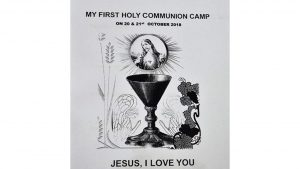 FIRST HOLY COMMUNION CAMP – A TIME OF GREAT JOY